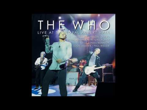 The Who - Live At Royal Albert Hall 2003 (Full album)
