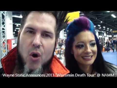 Wayne Static Announces 2013 Wisconsin Death Tour 2013 Namm W Tera Wray