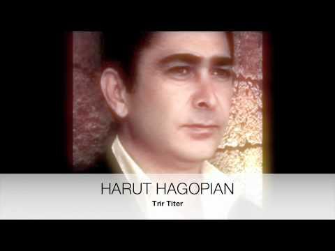 HARUT HAGOPIAN - Trir Titer