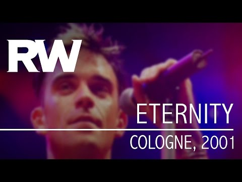 Robbie Williams | Eternity | Live In Cologne 2001