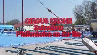 Circus Krone Zeltaufbau Pfaffenhofen an der Ilm