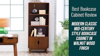 Bookcase Cabinet Review - Modern Classic Mid-Century Style Bookcase Cabinet