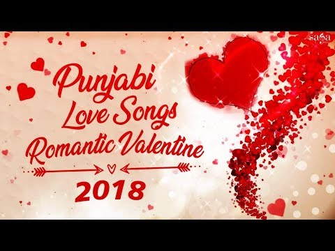 Punjabi Love Songs 2018 | Non Stop...