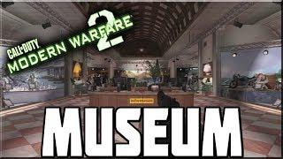 MODERN WARFARE 2 MUSEUM!