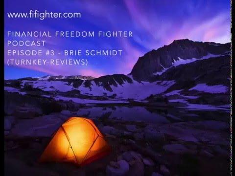FFF Podcast - Episode 3 - Brie Schmidt (Turnkey-Reviews)