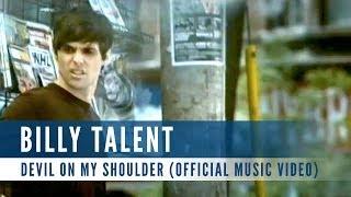 Billy Talent - Devil On My Shoulder (Official Music Video)