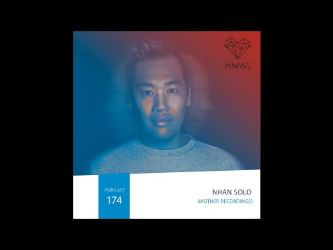 HMWL Dj Mix 174 - Nhan Solo (Mother recordings)