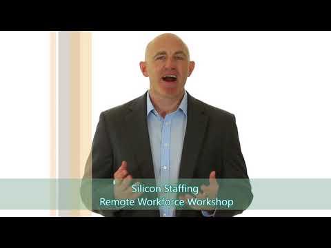 Silicon Staffing - Premier Staffing Firm - Remote Workforce Workshop Aug. 7-11 2017