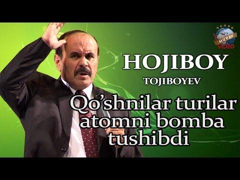 Hojiboy Tojiboyev - Qo`shnilar chiqinglar Atomniy bomba tushibdi ekan | Хожибой Тожибоев