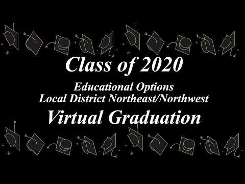 Educational Options Northeast Northwest - 2020 Virtual Graduation