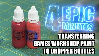 4 Epic Minutes - GW Paint in Dropper Bottles
