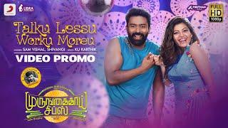 Murungakkai Chips - Talku Lessu Worku Moreu Video Promo | Shanthnu Bhagyaraj, Athulya Ravi | Dharan