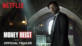 Money Heist: Part 4 |  Trailer | Netflix