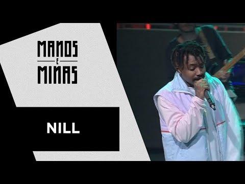Manos e Minas | Nill | 08/09/2018