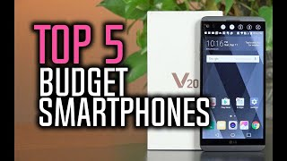 Best Budget Smartphones in 2018 - Which Is The Best Budget Smartphone?
