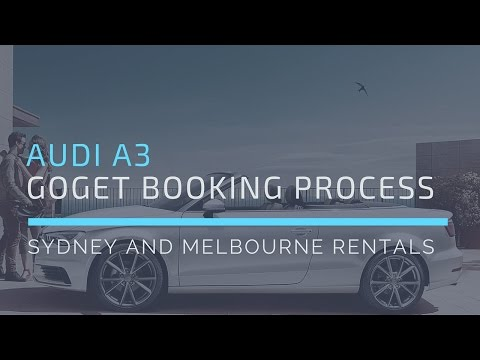 Definitative Guide to Booking a GoGet Audi A3 Rental (On-Demand) — RideHacks