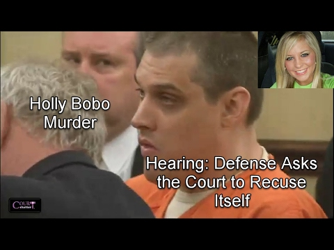 Holly Bobo Hearing Motion to Recuse PT 1 02/01/17