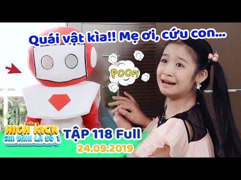 Gia đình là số 1 Phần 2  Tập 118 Full: Lam Chi sợ hãi xanh mặt vì QUÁI VẬT Robot xuất hiện trong nhà