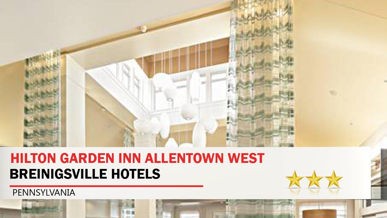 Hilton Garden Inn Allentown West   Breinigsville Hotels, Pennsylvania