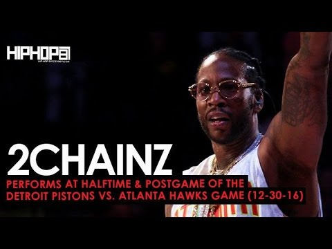 "2 Chainz Performs ""Big Amount"", ""Watch Out"", ""Birthday Song"" & More at Pistons vs. Hawks Game"