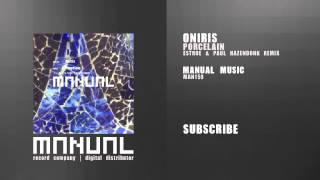Oniris feat Pat Brooks - Porcelain (Estroe & Paul Hazendonk remix)