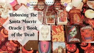 Unboxing The Santa Muerte Oracle: Book of the Dead