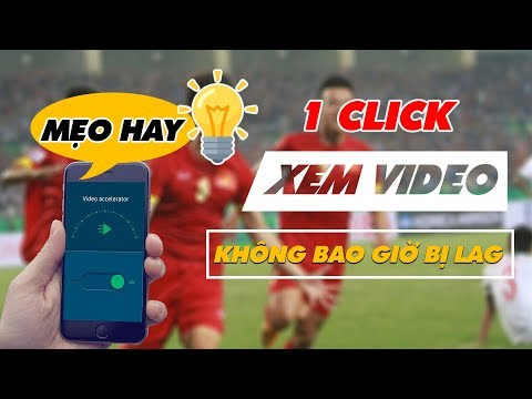 1 Click Nhẹ Không Bao Giờ Xem Video Bị Giật, Lag | Truesmart