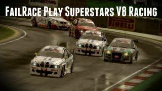 FailRace Play - Superstars V8 Racing