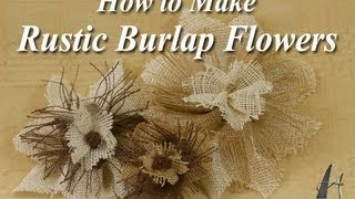 How to Make Rustic Burlap Flowers Thumbnail