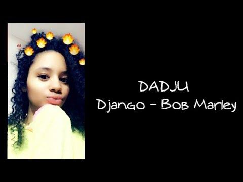 Dadju - Django / Bob Marley 👻Laetitia373👻