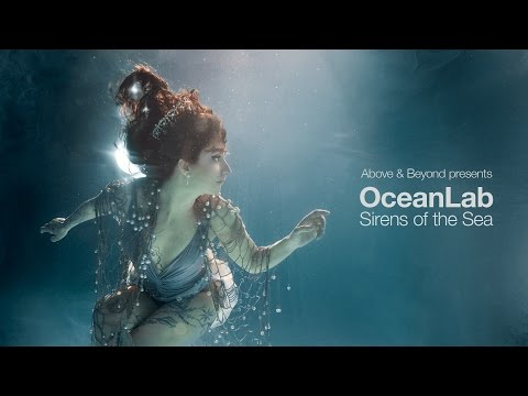 Above & Beyond presents OceanLab - Sirens Of The Sea (Continuous Mix)