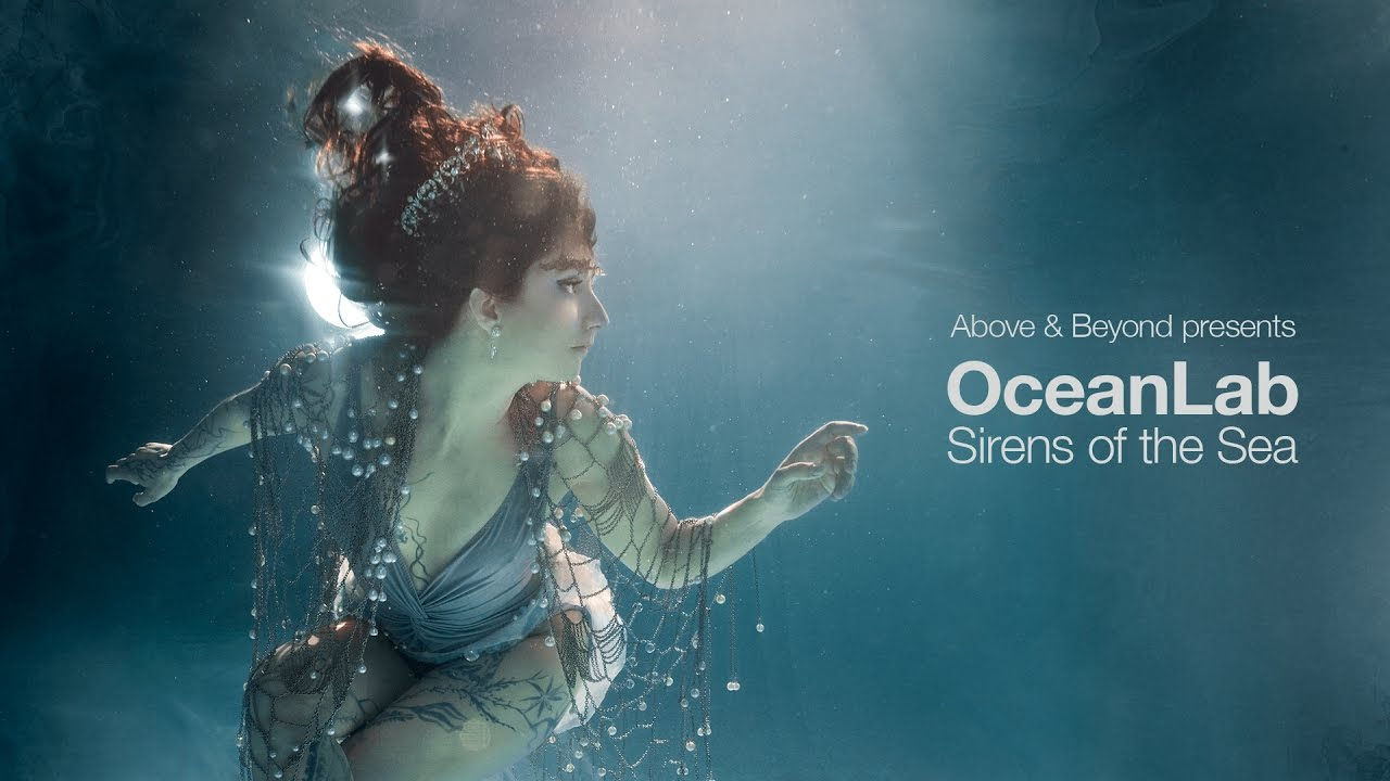 Above & Beyond presents OceanLab - Sirens Of The Sea ... Oceanlab Sirens Of The Sea Remixed
