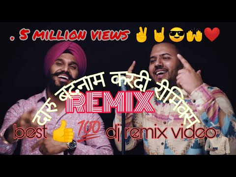 daru badnam kardi remix dj song | best dj song | latest punjabi song 2018 | viral