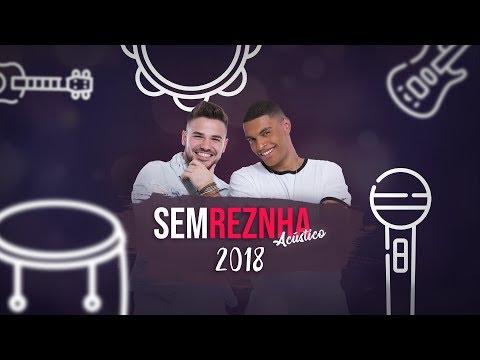 Sem ReZnha Acústico 2018 -