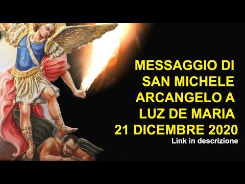 MESSAGGIO DI SAN MICHELE ARCANGELO A LUZ DE MARIA 21 DICEMBRE 2020