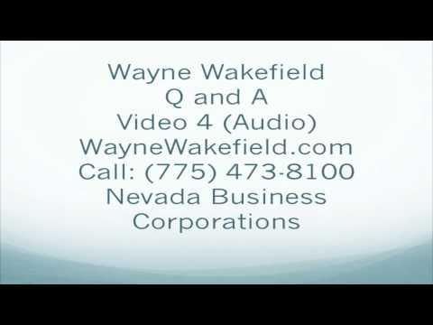 Wayne Wakefield Video 4 Nevada Business Corporations