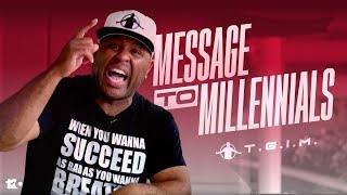 TGIM | MESSAGE TO MILLENNIALS | 5 THING MILLENNIALS NEED TO KNOW