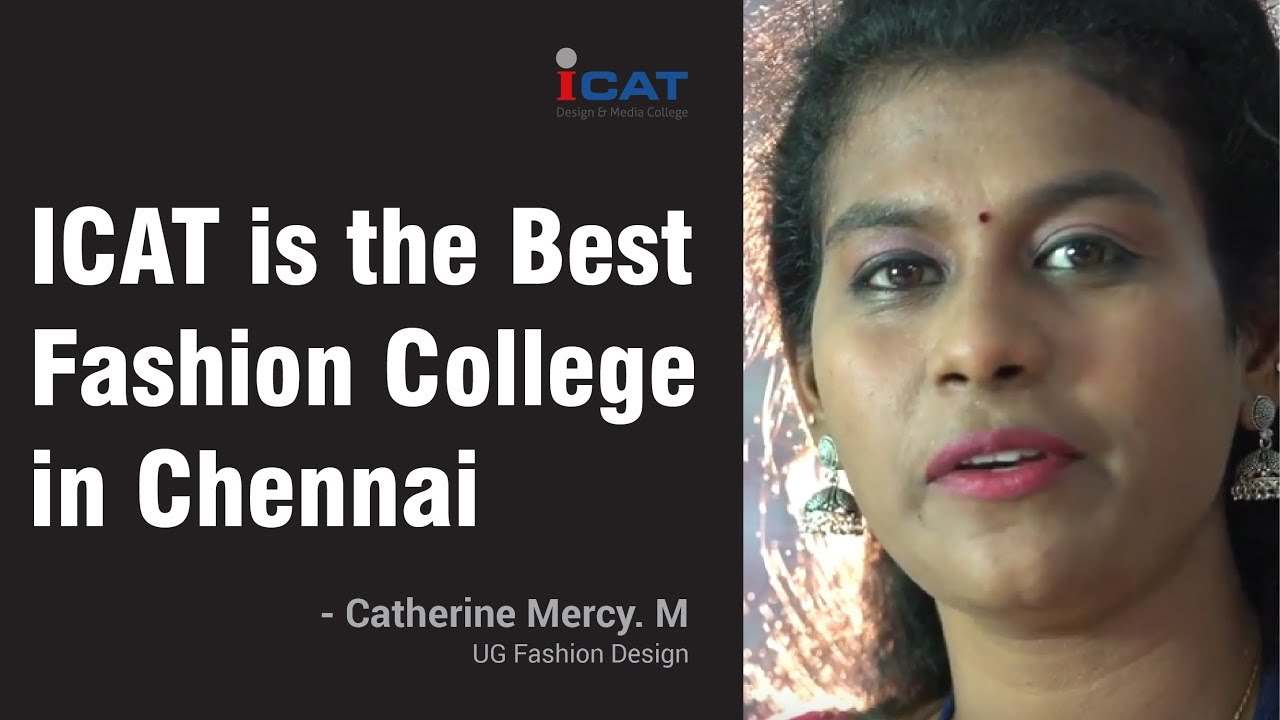 Icat Is The Best Fashion College In Chennai Ms Catherine Ug Fashion Design Youtube