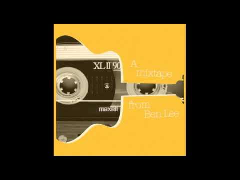 Ben Lee - A Mixtape from Ben Lee - full album (2015)