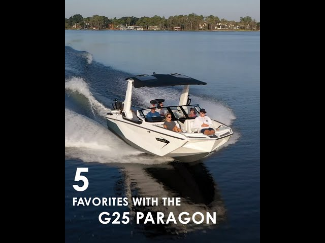 Five Favorites with the 2022 Nautique G25 Paragon
