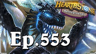 Funny And Lucky Moments - Hearthstone Battlegrounds Special - Ep. 553