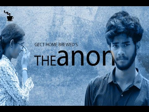 THE ANON Official -  Malayalam Short Film