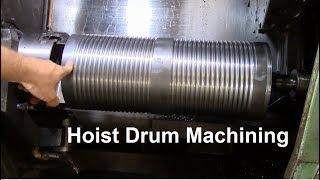 Hoist Drum Machining