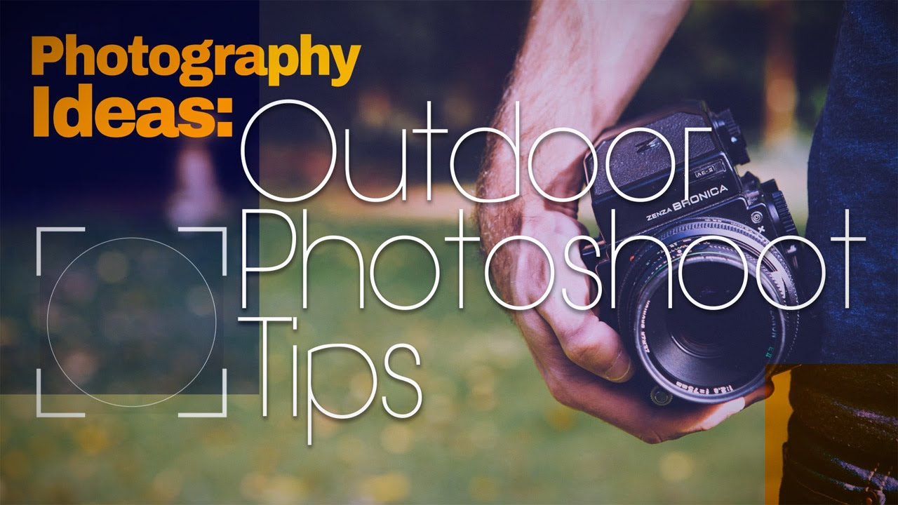 photography ideas outdoor photo shoot tips youtube