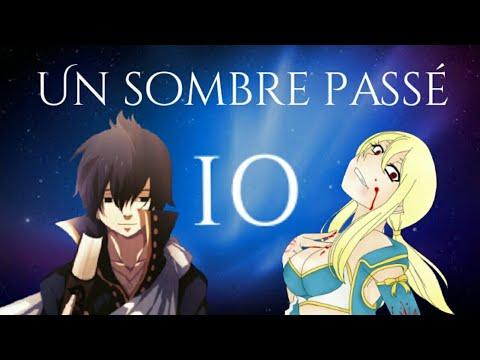 Un Sombre Passé Ep 10 ~ Fairy Tail ♡