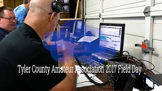 Tyler County Amateur Radio Association Field Day 2017