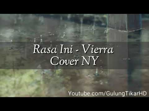 VIERRA - RASA INI || COVER NY || LIRIK LAGU FULL HD