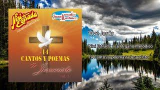 Nini Estrada y su Órgano Melódico Ft. Juan Morales Martínez - Vive Jesús