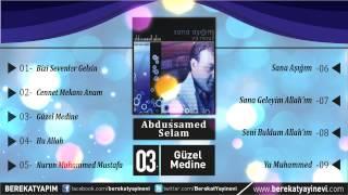 Abdussamed Selam - Güzel Medine