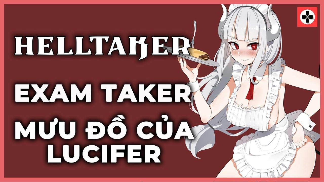 Cốt truyện game   HELLTAKER: EXAMTAKER   Helltaker đi đâu mất rồi????